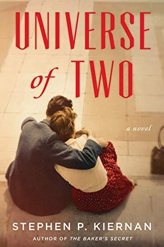 Universe of Two: A Novel by [Stephen P. Kiernan]