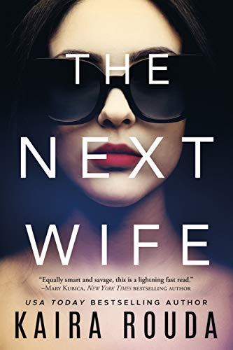 The Next Wife Kindle Edition
