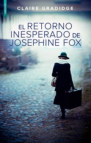 El retorno inesperado de Josephine Fox de Claire Gradidge
