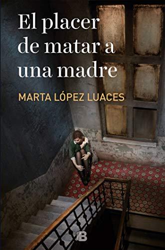El placer de matar a una madre (Grandes novelas)