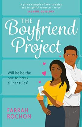 The Boyfriend Project: Smart, funny and sexy - a modern rom-com of love, friendship and chasing your dreams! by [Farrah Rochon]