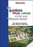 Les questions PPL(A) ou LAPL(A) en lien avec le Manuel du pilote Avion -...