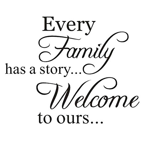 Every Family Has A Story Black Wall Sticker, Welcome to Ours Warm...