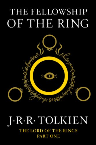 The Fellowship of the Ring: Being the First Part of The Lord of the Rings by [J.R.R. Tolkien]