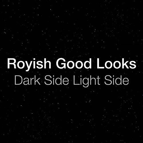 Dark Side Light Side