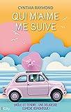 Qui m'aime me suive: Drôle et tendre : une délicieuse comédie romantique !