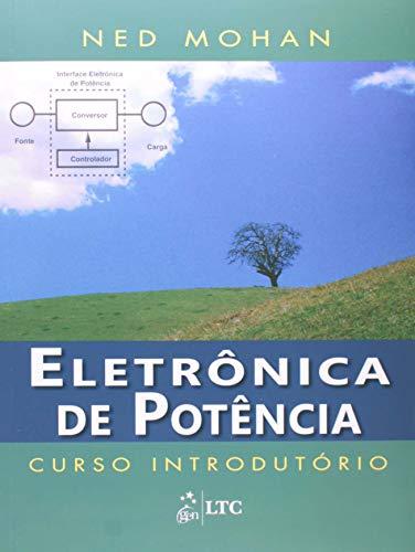 Eletrônica de Potência - Curso Introdutório