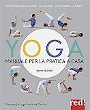 Yoga. Manuale per la pratica a...