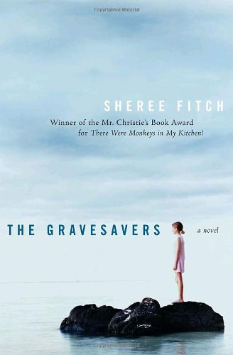 The Gravesavers by Sheree Fitch (Paperback)