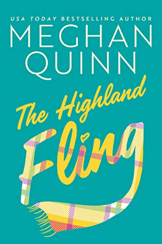 The Highland Fling by [Meghan Quinn]