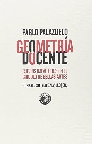 Geometría docente: Los cursos de Pablo Palazuelo en el Círculo de Bellas Artes