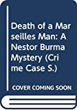 Death of a Marseilles Man: A Nestor Burma Mystery (Crime Case S.)