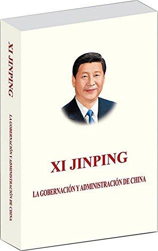 Xi Jinping: La Gobernacion Y Administracion de China
