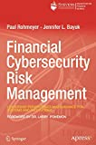 Financial Cybersecurity Risk Management: Leadership Perspectives and Guidance for Systems and Institutions