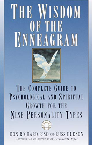 The Wisdom of the Enneagram: The Complete Guide to Psychological...