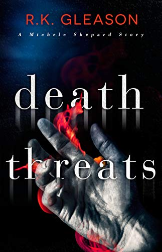 Death Threats: A Michele Shepard Story (The True Death Series Book 6) by [R.K. Gleason]