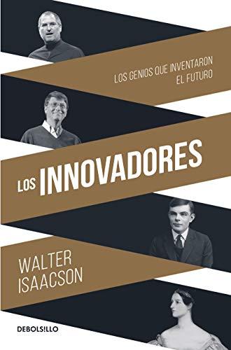 Los Innovadores / The Innovators