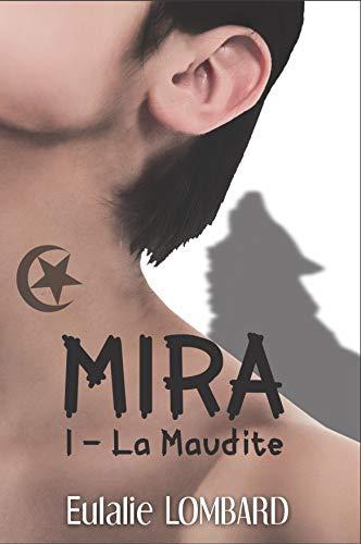 Mira: 1 - La Maudite (Romance Fantastique)