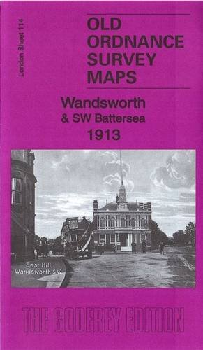 Wandsworth & SW Battersea 1913: London Sheet 114.3 (Old Ordnance Survey Maps of London)