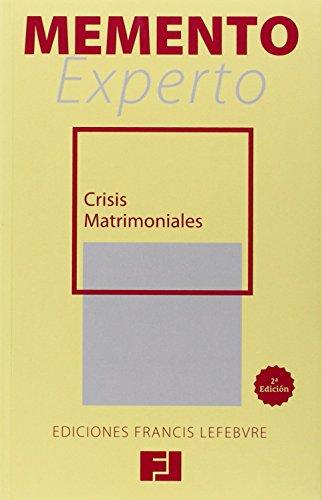 Memento experto crisis matrimoniales (Mementos Expertos)