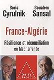 France-Algérie: Résilience et réconciliation en méditerranée