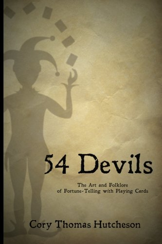 Fifty-four Devils: The Art & Folklore of Fortune-telling...