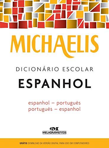Michaelis. Diccionario de la escuela de español