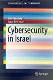 Cybersecurity in Israel (SpringerBriefs in Cybersecurity)