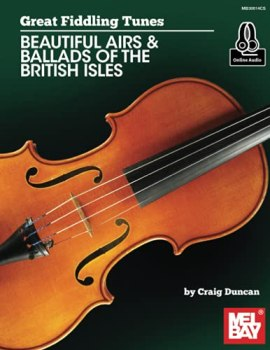 Great Fiddling Tunes - Beautiful Airs & Ballads of the British Isles