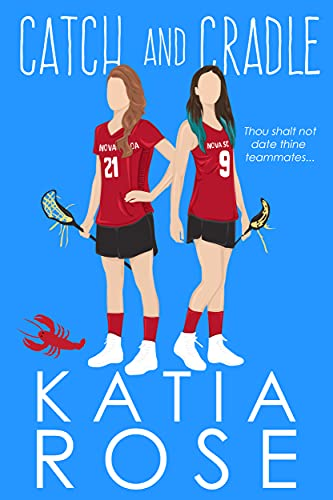 Catch and Cradle: An FF Sports Romance by [Katia Rose]