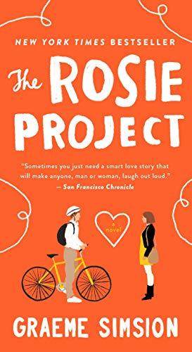 The Rosie Project: A Novel (Don Tillman Book 1)