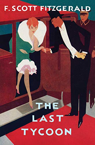 The Last Tycoon: The Authorized Text