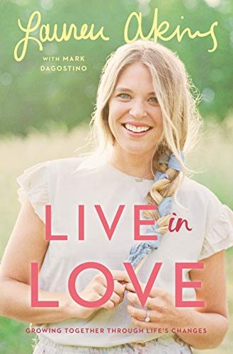 Live in Love: Growing Together Through Life's...
