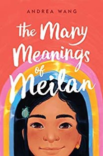 The Many Meanings of Meilan by [Andrea Wang]