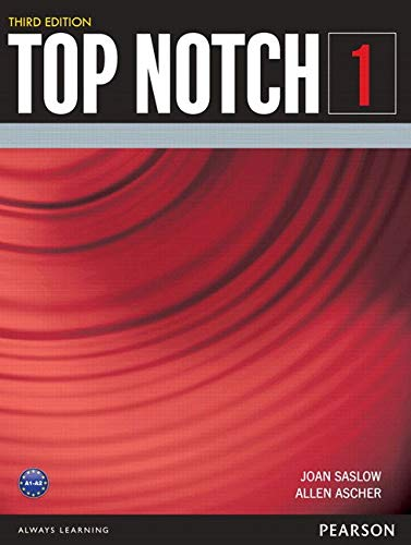 TOP NOTCH 1 3/E STUDENT BOOK (3rd Edition)