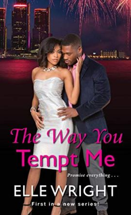 The Way You Tempt Me (Pure Talent Book 1) by [Elle Wright]