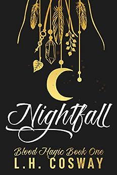 Nightfall: Blood Magic Book 1 Kindle Edition