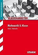STARK Klassenarbeiten Gymnasium - Mathematik 8. Klasse (STARK-Verlag - Klassenarbeiten und Klausuren)