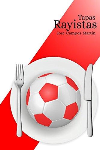Tapas Rayistas: Conoce las 150 Tapas de los Mejores Futbolistas de la Historia del Rayo Vallecano (1