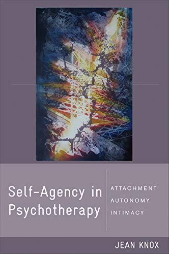 Self-Agency in Psychotherapy: Attachment, Autonomy, and...