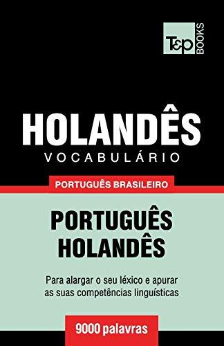 Vocabulário Português Brasileiro-Holandês - 9000 Palavras