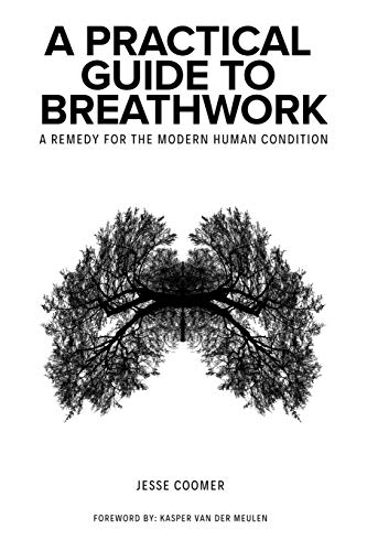 A Practical Guide to Breathwork: A...