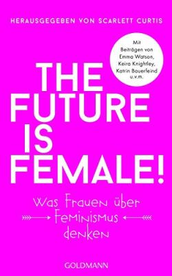 """Bin ich Feministin?"" von RoXXie SiXX"