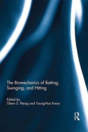The Biomechanics of Batting, Swinging, and Hitting (English Edition)