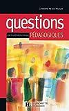 Questions pédagogiques. Encyclopédie historique