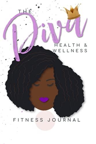 The Diva Health & Wellness Fitness Journal