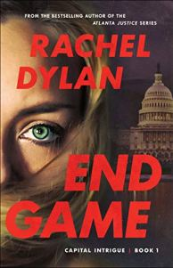 End Game (Capital Intrigue Book #1) by [Rachel Dylan]