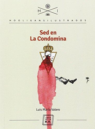 Sed en la Condomina (Hooligans Ilustrados)