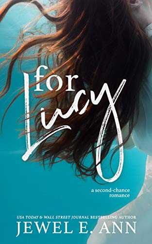 For Lucy by Jewel E. Ann