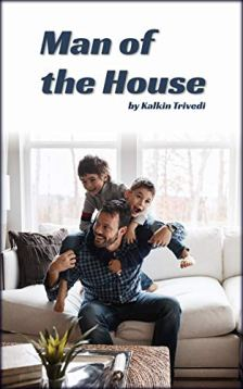 Man of the House by [Kalkin Trivedi]